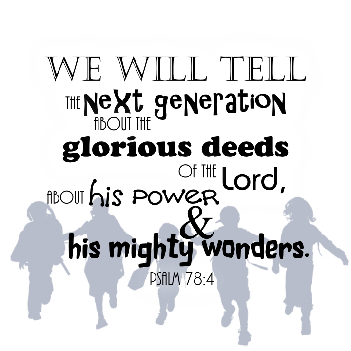 Next Generation Psalm 78 4 Jesus Without Language